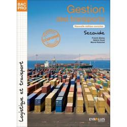 GESTION DES TRANSPORTS Seconde BAC PRO LOGISTIQUE et TRANSPORT / LE GENIE / AP209-9782844259868