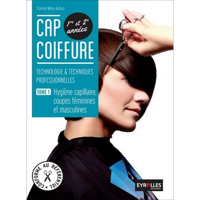 Tome 1 HYGIÈNE CAPILLAIRE CAP COIFFURE / LE GENIE /AP169-9782844259578