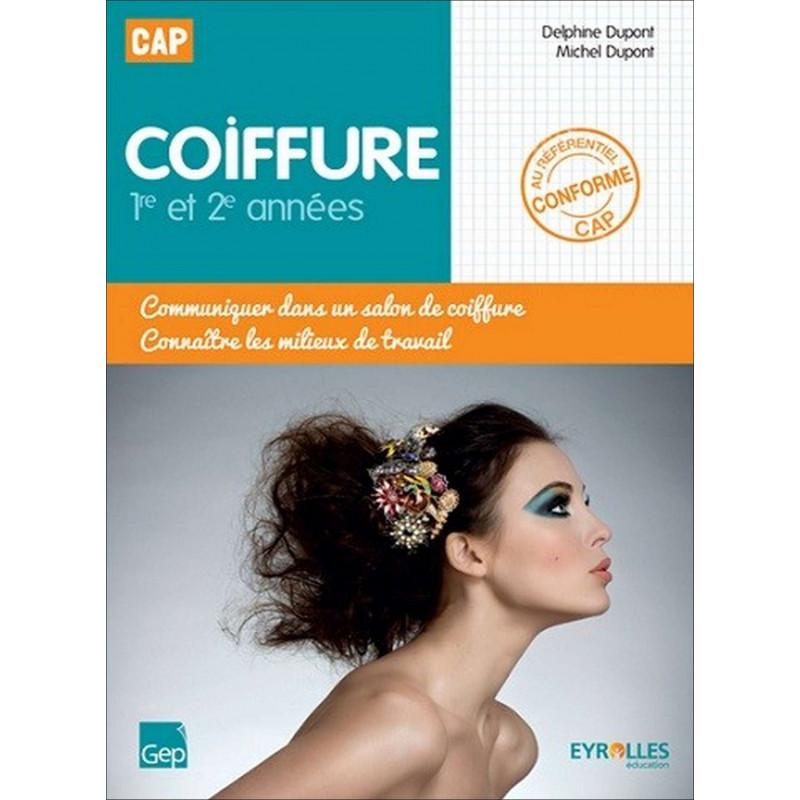 COMMUNIQUER DANS UN SALON DE COIFFURE CAP COIFFURE / LE GENIE / AP172-9782844258649
