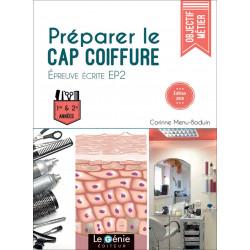 PRÉPARER LE CAP COIFFURE Épreuve écrite EP2 / LE GENIE / EX100-9782375631072