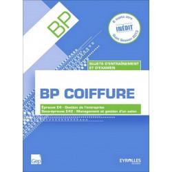 Épreuve E4 Sous-épreuve E42 SUJETS D' ENTRAÎNEMENT ET D' EXAMEN BP COIFFURE / LE GENIE / AP222-9782844259127
