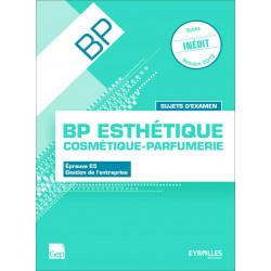 Épreuve E5 SUJETS D' ENTRAINEMENT BP ESTHÉTIQUE / LE GENIE / AP225-9782844259141