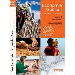 ÉCONOMIE-GESTION Seconde Tome 1 BAC PRO INDUSTRIELS / LE GENIE / AP178-9782844258946