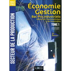 ÉCONOMIE-GESTION Tome 1 BAC PRO MÉTIERS DE L'ÉLECTROTECHNIQUE ET DE L'AUTOMOBILE / LE GENIE / AP181-9782375630792