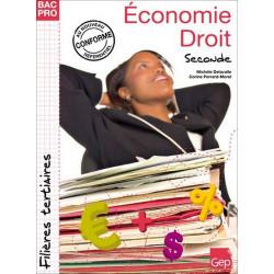 Economie Droit Seconde BAC PRO TERTIAIRES / LE GENIE / AP184-9782844257482