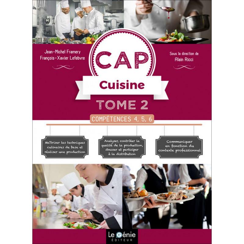 Tome 2 COMPÉTENCES 4, 5, 6 CAP CUISINE / LE GENIE / AP298-9782375631348