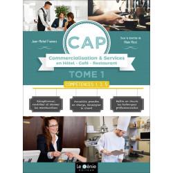 Tome 1 COMPÉTENCES 1, 3, 5 CAP HCR / LE GENIE / AP295-9782375631317