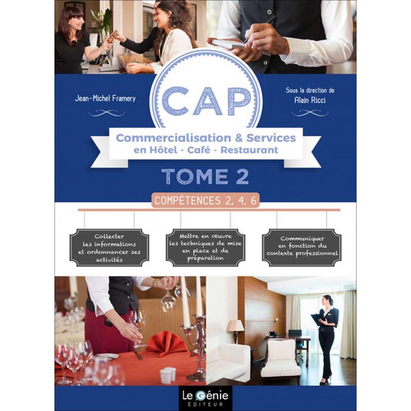 Tome 2 COMPÉTENCES 2, 4, 6 CAP HCR / LE GENIE / AP296-9782375631324