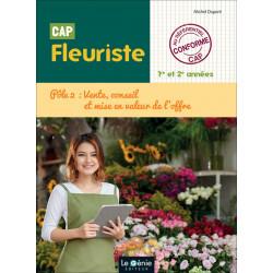 VENDRE, CONSEILLER et METTRE EN VALEUR L' OFFRE 1re année CAP FLEURISTE / LE GENIE / AP290-9782375631355