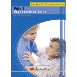 ERGONOMIE ET SOINS POLE 1 / BAC PRO ASSP 1re ET TERMINALE - FONTAINE PICARD Librairie Automobile SPE ES12