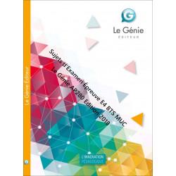 Sujets d 'Examen Épreuve E4 BTS MUC / Le Génie / AP280-9782375631430