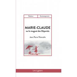 Marie-Claude ou le muguet des Déportés de Jean-Pierre Thiercelin Librairie Automobile SPE 9782369442790