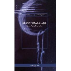 De l'enfer à la lune de Jean-Pierre Thiercelin Librairie Automobile SPE 9782369442752