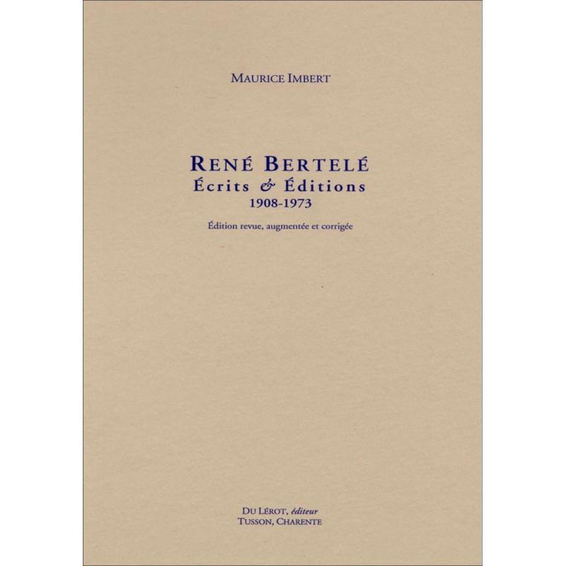 René Bertelé Ecrits et Editions 1908-1973. revue, augmentée et corrigée Librairie Automobile SPE 9782355481284