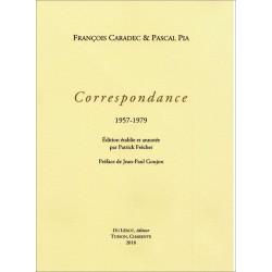 CARADEC François et Pascal PIA Correspondance 1957-1979 Librairie Automobile SPE 9782355481277