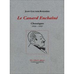 Le Canard Enchaîné Chroniques 1934-1937 jean Galtier-Boissière Librairie Automobile SPE 9782355481260