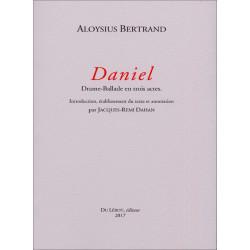 Daniel Drame-Ballade en trois actes BERTRAND, Aloysius Librairie Automobile SPE 9782355481215