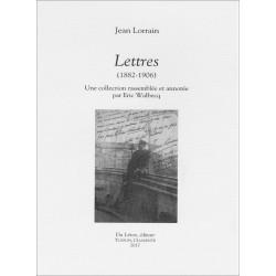 LORRAIN Jean Lettres (1882-1906) Une collection rassemblée et annotée par Eric Walbecq Librairie Automobile SPE 9782355481116