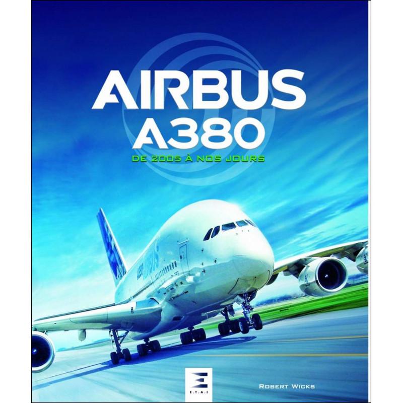 AIRBUS A380 DE 2005 À NOS JOURS Librairie Automobile SPE 9791028302757