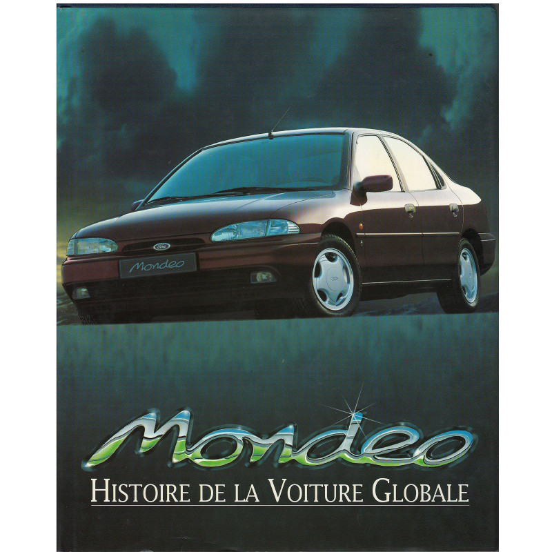 MONDEO - Histoire de la voiture globale Librairie Automobile SPE 2919983245