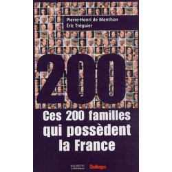 CES 200 FAMILLES QUI POSSÈDENT LA FRANCE Librairie Automobile SPE 200 Familles