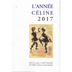 L'ANNÉE CÉLINE 2017 Revue D'actualité Célinienne Librairie Automobile SPE Année Céline 2017