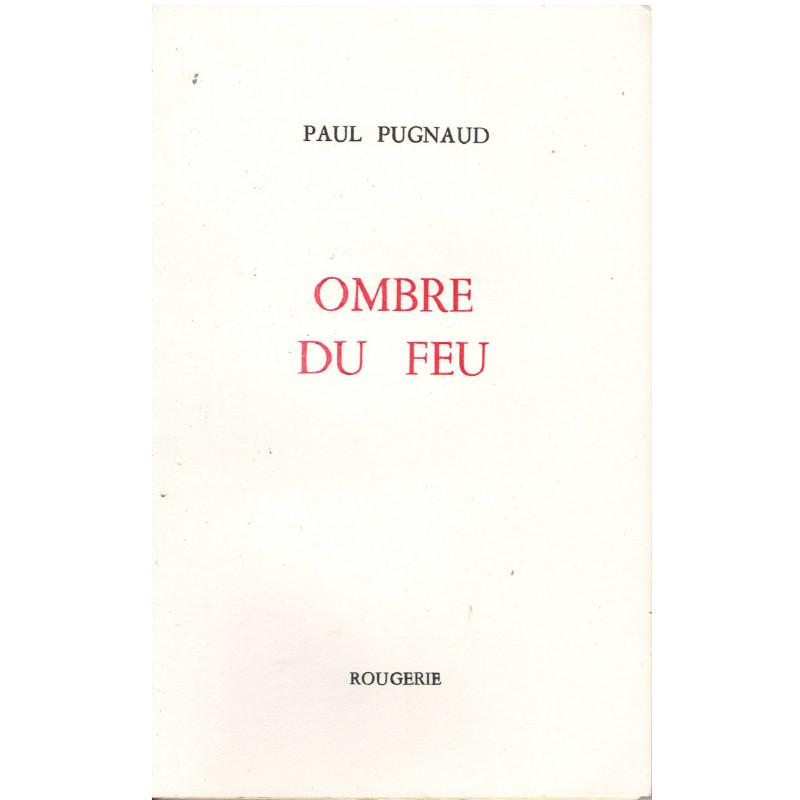 OMBRE DU FEU de PAUL PUGNAUD Librairie Automobile SPE OMBRE
