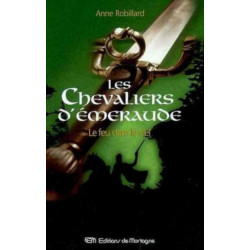 Les chevaliers d'Emeraude T.1 de ROBILLARD ANNE Librairie Automobile SPE 9782890746626