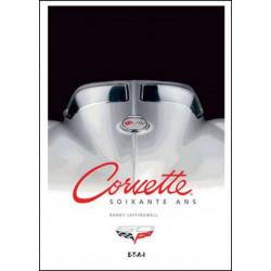 60 ANS CORVETTE de Randy LEFFINGWELL Ed. ETAI Librairie Automobile SPE 9782726897195