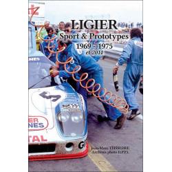 LIGIER SPORT et PROTOTYPES 1969-1975 de Jean-Marc Teissèdre Librairie Automobile SPE 9782360590520