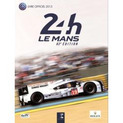 24 heures du Mans 2015 / Jean-Marc Teissèdre, Alain Bienvenu / Edition ETAI-9791028300791