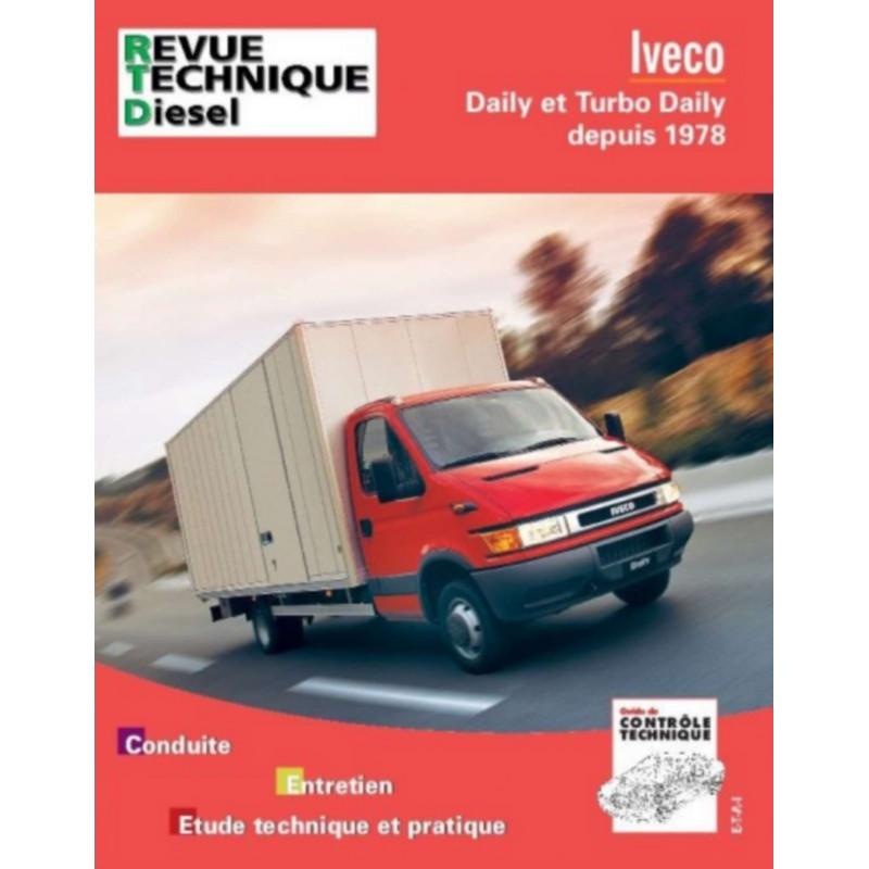 REVUE TECHNIQUE IVECO DAILY DEPUIS 1978 RTA 117 Librairie Automobile SPE 9782726811740
