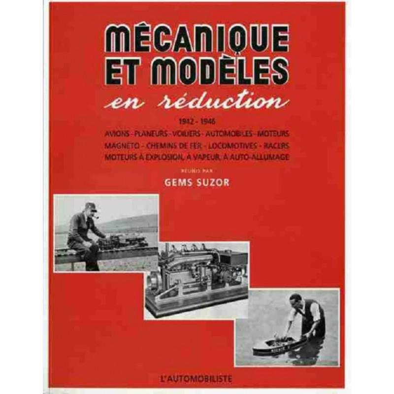 MÉCANIQUE ET MODÈLES EN RÉDUCTION Librairie Automobile SPE 9782869413054