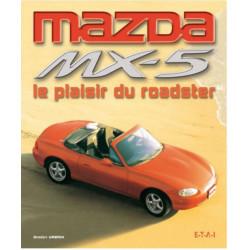 MAZDA MX5 LE PLAISIR DU ROADSTER Librairie Automobile SPE 9782726888476