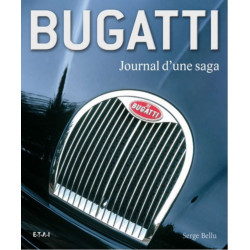 BUGATTI JOURNAL D'UNE SAGA Librairie Automobile SPE 9782726888094
