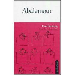 9782919171019 Abalamour de De Paol Keineg Edition Les Hauts-Fonds