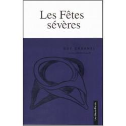 9782953233223 Les fêtes sévères de Guy CABANEL Edition Les Hauts-Fonds