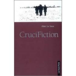 9782953233209 CruciFiction, d'Alain Le Saux Edition Les Hauts-Fonds