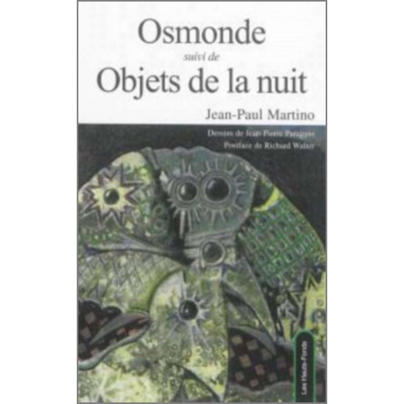 Osmonde Suivi De Objets De La Nuit de Jean Paul Martino Ed. Les Hauts-Fonds Librairie Automobile SPE 9782919171071