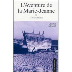 L'Aventure de la Marie-Jeanne ou le Journal indien, de Claude Tarnaud Ed. Les Hauts-Fonds Librairie Automobile SPE 9782919171033