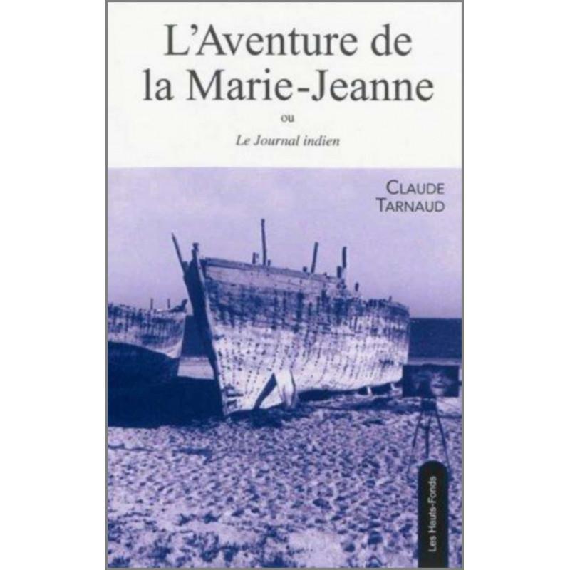 9782919171033 L'Aventure de la Marie-Jeanne ou le Journal indien, de Claude Tarnaud Edition Les Hauts-Fonds
