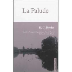 La Palude, de D.G. Helder Ed. Les Hauts-Fonds Librairie Automobile SPE 9782953233292