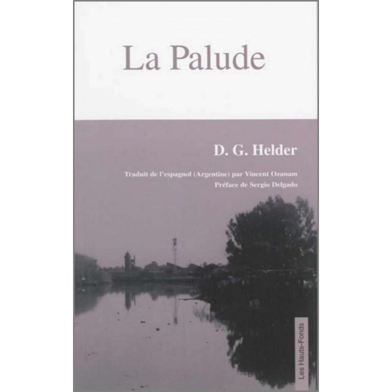 9782953233292 La Palude, de D.G. Helder Edition Les Hauts-Fonds