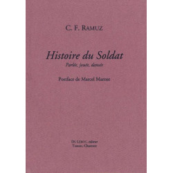 HISTOIRE DU SOLDAT - Parlée , Jouée , Dansée de C.F RAMUS Librairie Automobile SPE HISTOIRE DU SOLDAT