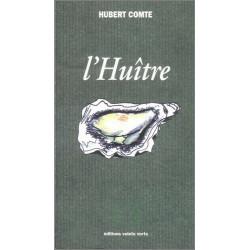 L 'huître de Hubert COMTE Ed. Volets Verts Librairie Automobile SPE 9782910090067