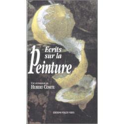 Écrits sur la peinture de Hubert COMTE Ed. volets Verts Librairie Automobile SPE 9782910090050