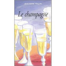 Le Champagne de Jean-marie PINCON Ed. volets Verts Librairie Automobile SPE 9782910090180