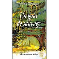 Un gout de sauvage de Christiane DEMUMIEUX Ed. volets Verts Librairie Automobile SPE 9782910090241