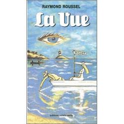 La Vue de Raymond ROUSSEL Ed. volets Verts Librairie Automobile SPE 9782910090166