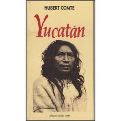 Yucatan de Hubert COMTE Ed. volets Verts Librairie Automobile SPE 9782910090081